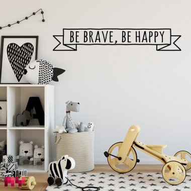 Sticker Be brave be happy